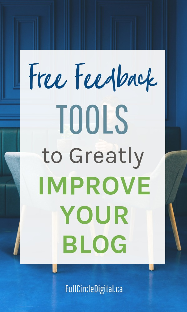 Free Feedback Tools To Greatly Improve Your Blog