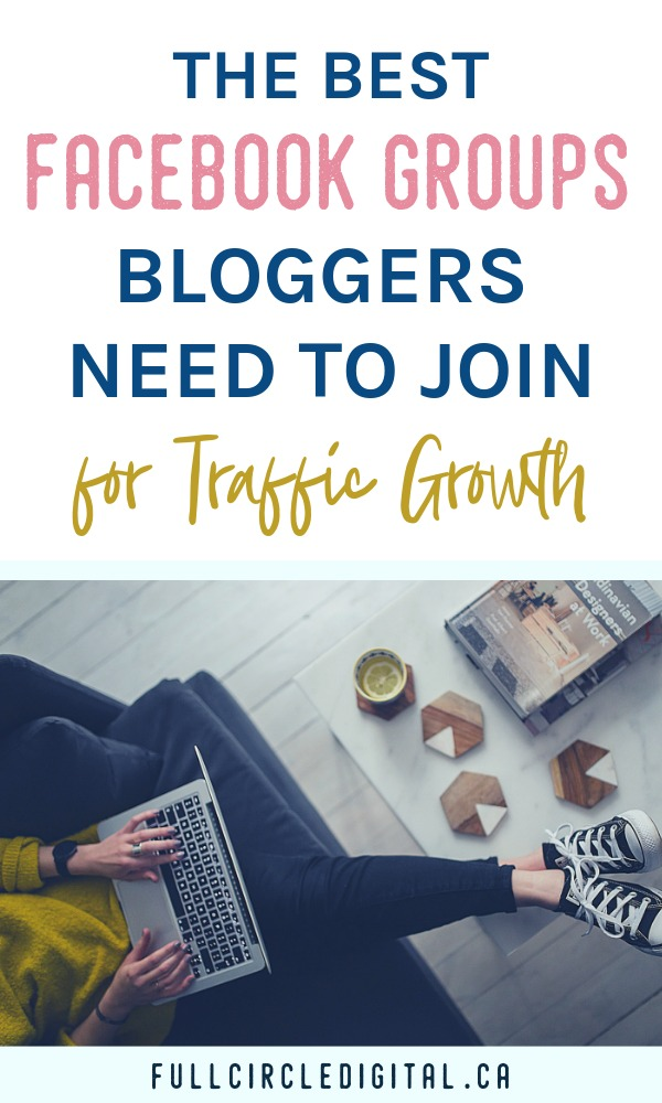 The best Facebook groups bloggers need to join for traffic growth.