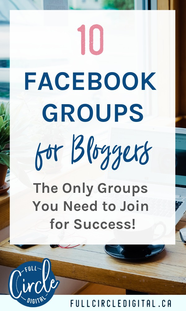 10 Facebook groups for bloggers. The only groups you need to join for success!