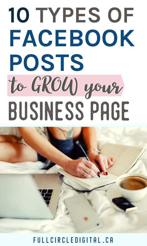 10 Types of Facebook Posts to Grow Your Facebook Page