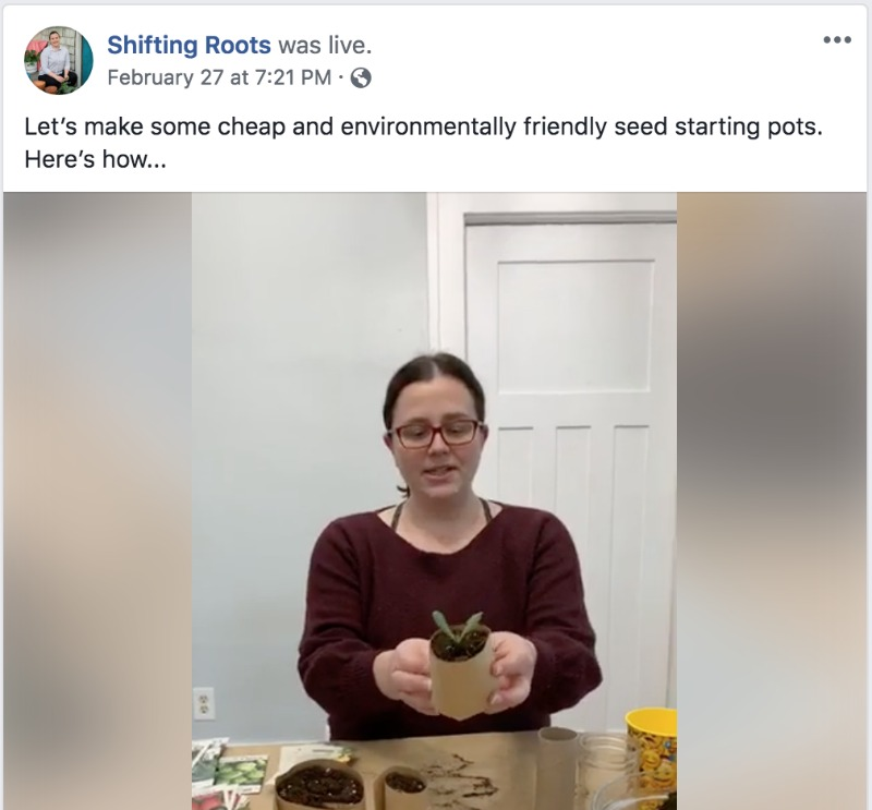 Example of a Facebook live by Shifting Roots. Image: Woman with brown hair showing how to start seeds at home.
