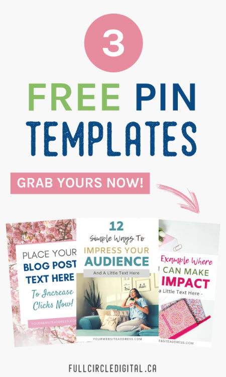 3 Free Pin Templates. Grab Yours Now!