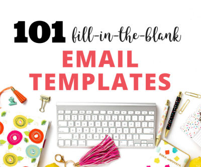 101 fill in the blank email templates