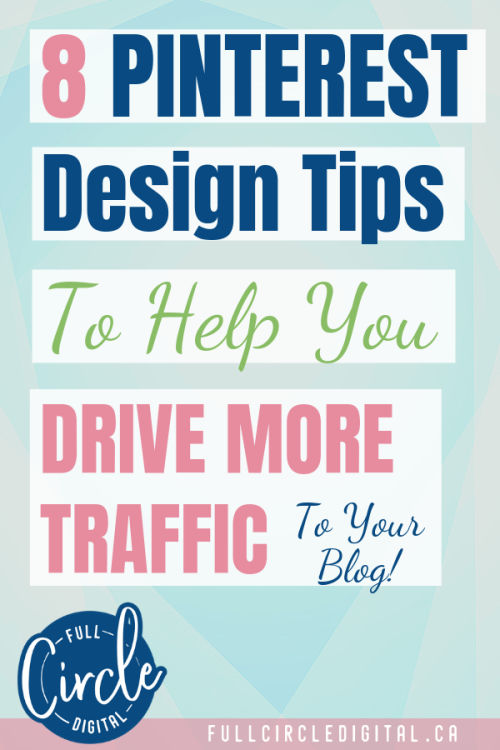 Pinterest Design Tips to drive traffic to your blog