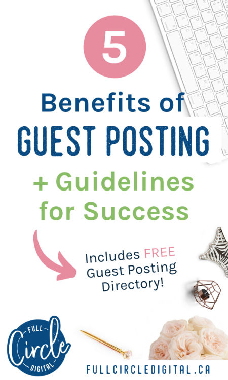 5 Benefits of guest posting plus guidelines for success