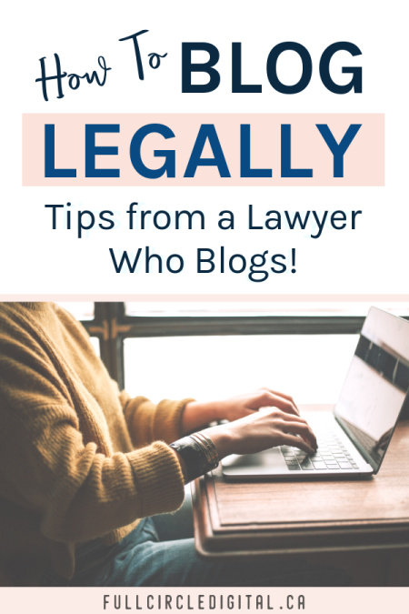 How to blog legally. Tips from a lawyer who blogs.