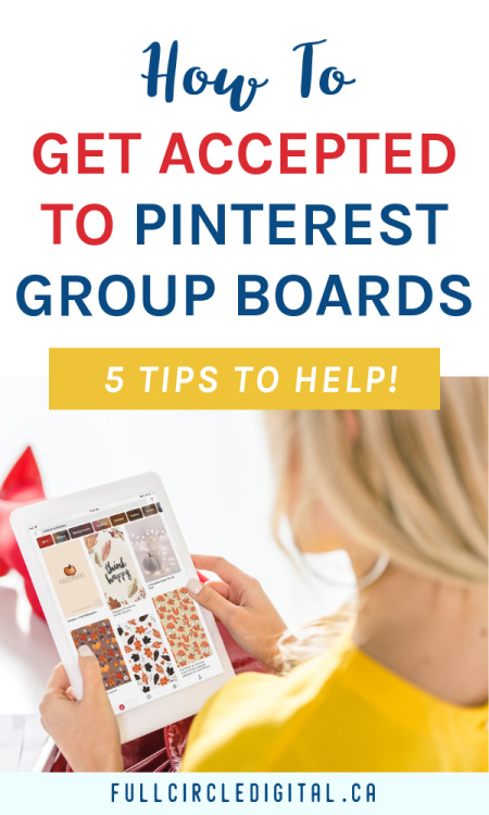 How to get accepted to Pinterest group boards