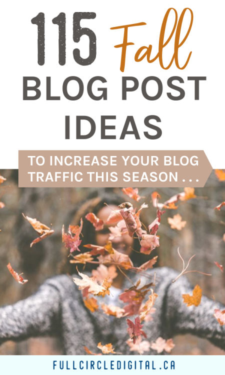 115 Fall Blog Post Ideas to increase your blog traffic this season