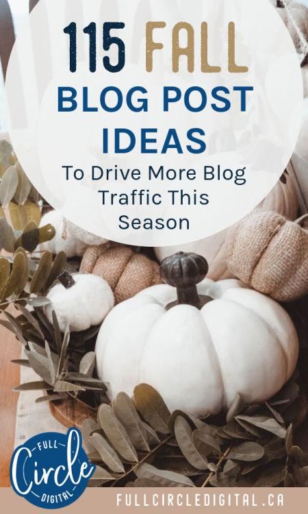 115 fall blog post ideas to drive more blog traffic this season