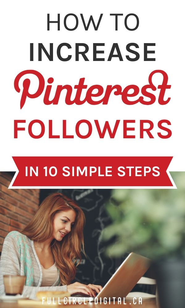 How To Increase Pinterest Followers in 10 Simple Steps
