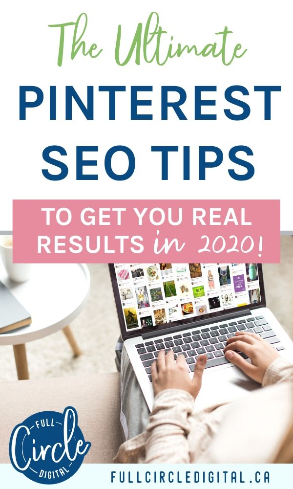 The Ultimate Pinterest SEO Tips To Get You Results in 2020