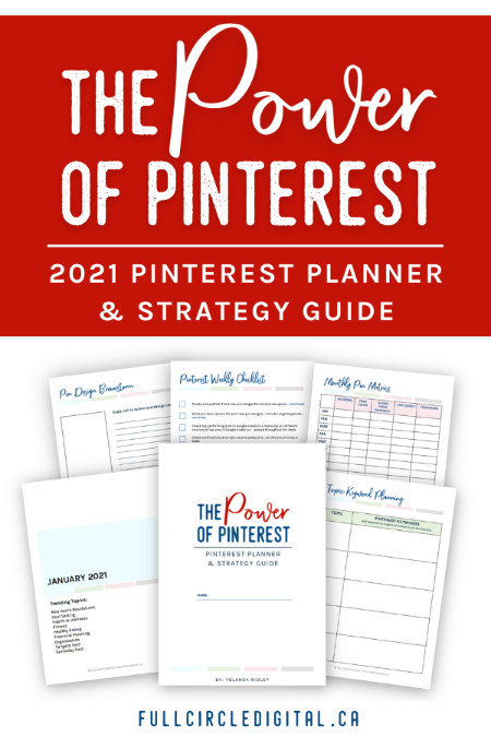 The Power of Pinterest 2021 Pinterest Planner and Strategy Guide